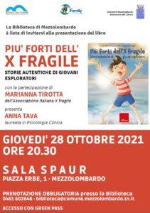 """Presentazione di """"Più forti dell'X Fragile"""" @ Biblioteca di Mezzolombardo - Sala Spaur"""
